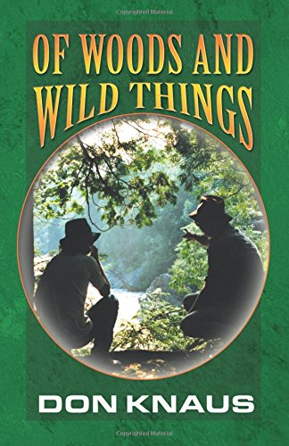9780741432179: Of Woods and Wild Things