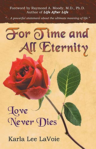 9780741432476: For Time and All Eternity: Love Never Dies