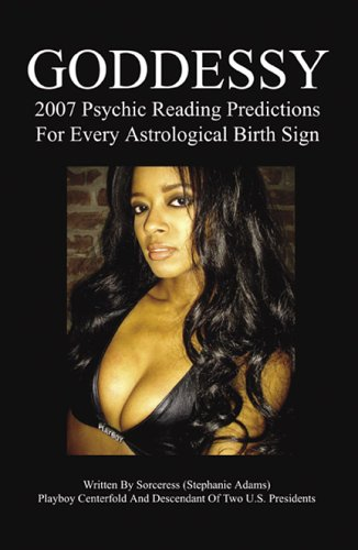 9780741432827: GODDESSY: 2007 Psychic Reading Predictions for Every Astrological Birth Sign