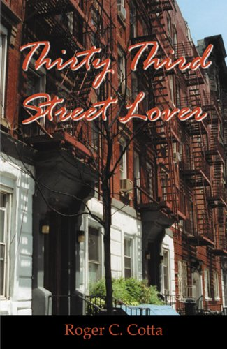 Thirty Third Street Lover: Roger C. Cotta