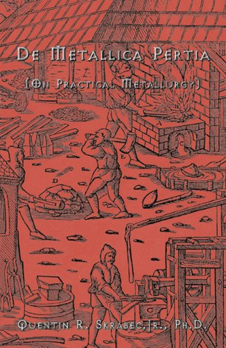 9780741433596: De Metallica Perita (on Practical Metallurgy)