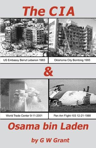 The CIA & Osama bin Laden: Grant, G. W.