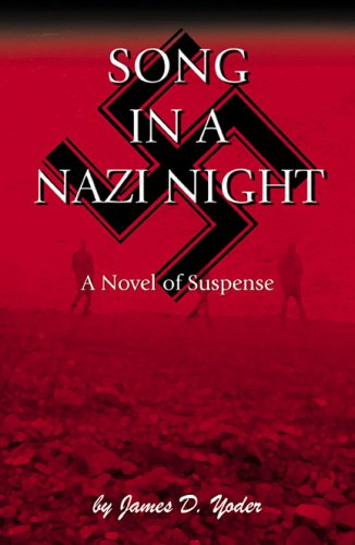 Song in a Nazi Night: James D. Yoder