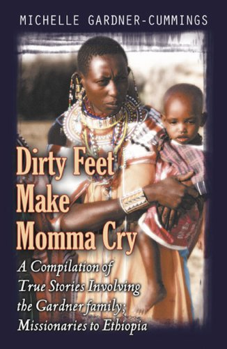 9780741434197: Dirty Feet Make Momma Cry
