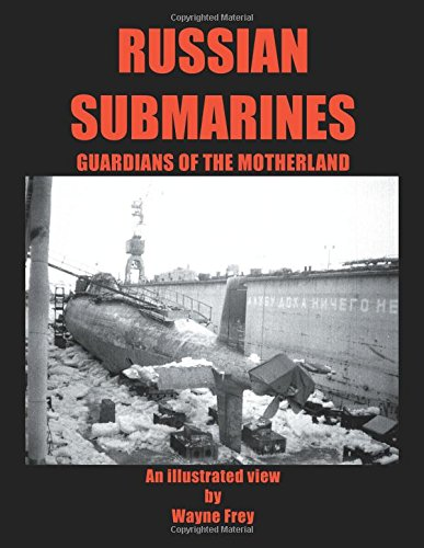 9780741434470: Russian Submarines: Guardians of the Motherland