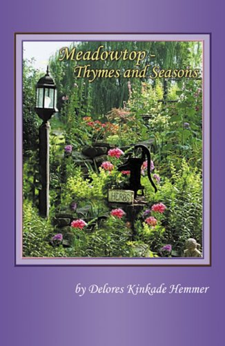 Meadowtop: Thymes and Seasons: Delores K. Hemmer