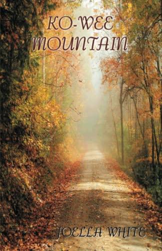 Ko-Wee Mountain: The Passing Generation: JoElla White