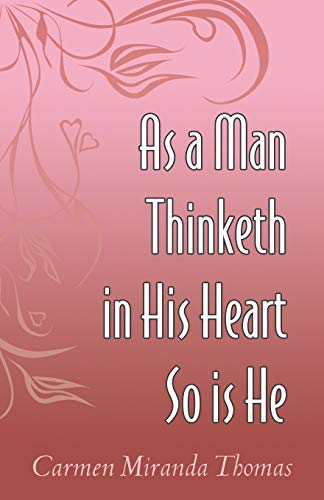 9780741435903: As a Man Thinketh in His Heart So Is He