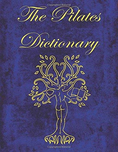 9780741436832: The Pilates Dictionary