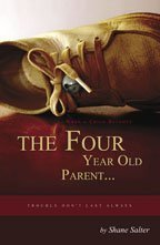 9780741436955: When A Child Becomes the Four Year Old Parent...Trouble Don't Last Always
