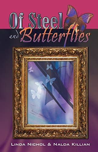 9780741437341: Of Steel and Butterflies