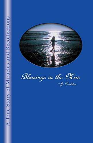 9780741438508: Blessings in the Mire