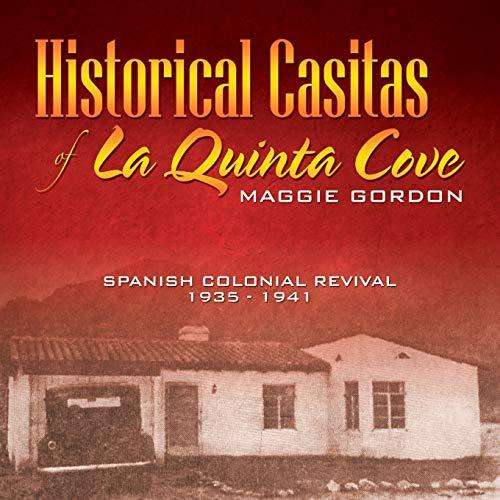 9780741439376: Historical Casitas of La Quinta Cove