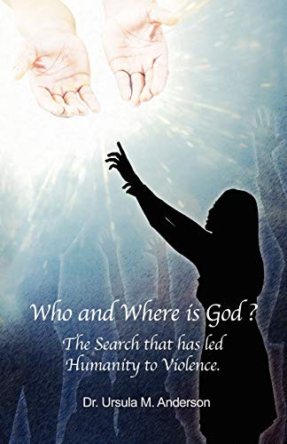 9780741440075: Who and Where is God: Why We Are the Way We Are