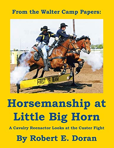 9780741440563: Horsemanship at Little Big Horn