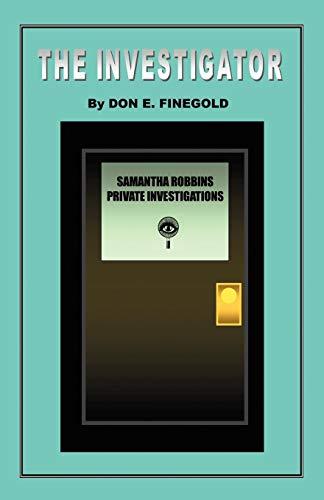 The Investigator: Don E. Finegold