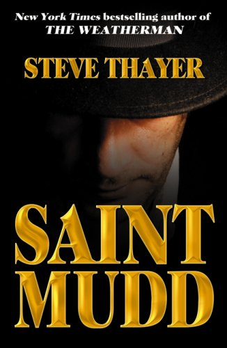 9780741442253: Saint Mudd: A Novel of Gangsters and Saints