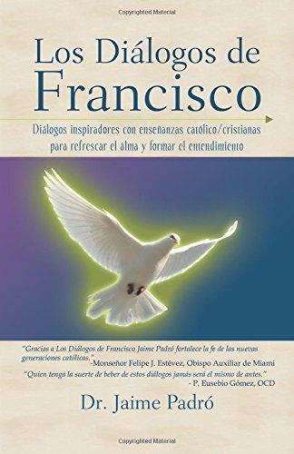 9780741442277: Los Dialogos de Francisco (Spanish Edition)