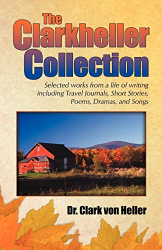 9780741442659: The Clarkheller Collection
