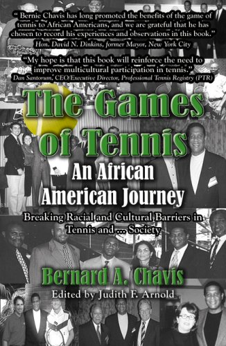 9780741442901: The Games of Tennis: An African American Journey