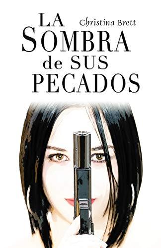 9780741443052: La Sombra De Sus Pecados (Spanish Edition)