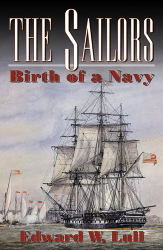 9780741443236: The Sailors: Birth of a Navy