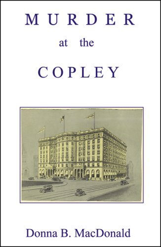 Murder at the Copley: Donna B. MacDonald
