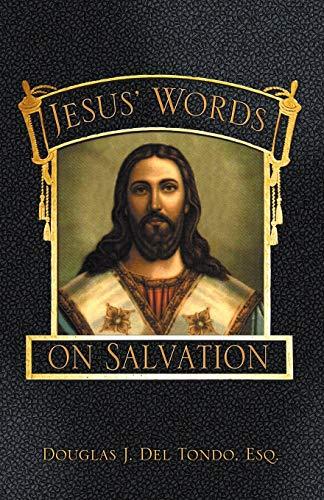 9780741443571: Jesus' Words on Salvation