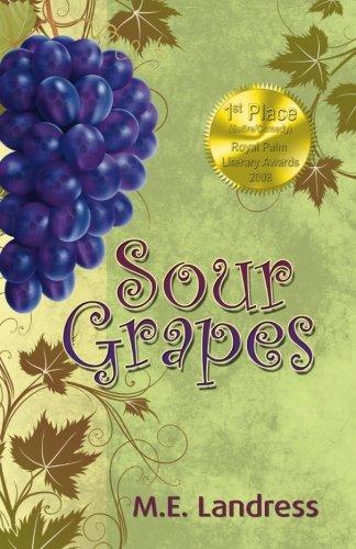 Sour Grapes: M.E. Landress