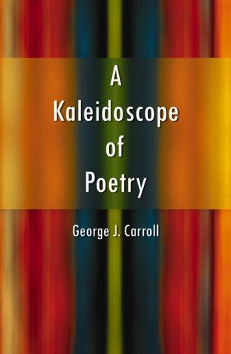 9780741447173: A Kaleidoscope of Poetry