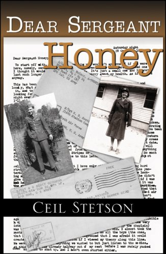 Dear Sergeant Honey: Stetson, Celia {Author}