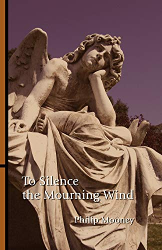 9780741447487: To Silence the Mourning Wind