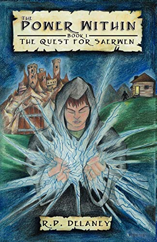 9780741447678: The Power Within: Book 1 of the Quest for Saerwen