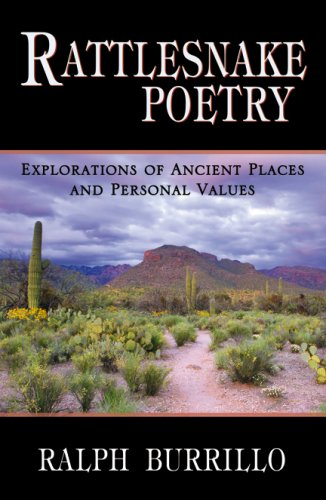 9780741448316: Rattlesnake Poetry: Explorations of Ancient Places and Personal Values