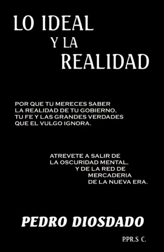 9780741448330: Lo Ideal y La Realidad (Spanish Edition)