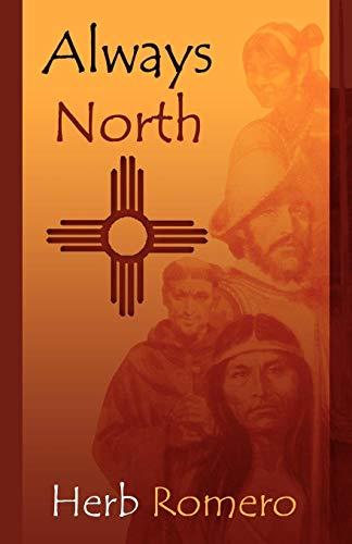 Always North: Herb Romero