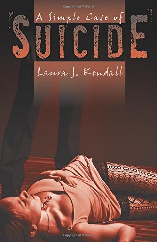 A Simple Case of Suicide: Laura J. Kendall