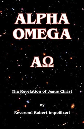 9780741449023: Alpha Omega: The Revelation of Jesus Christ