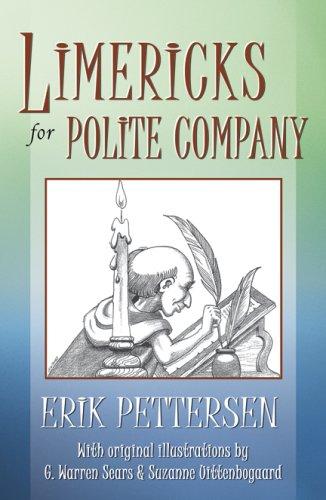 Limericks for Polite Company: Erik Pettersen
