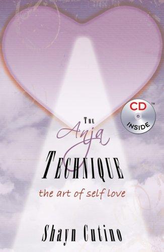 The Anja Technique: The Art of Self Love: Shayn Cutino
