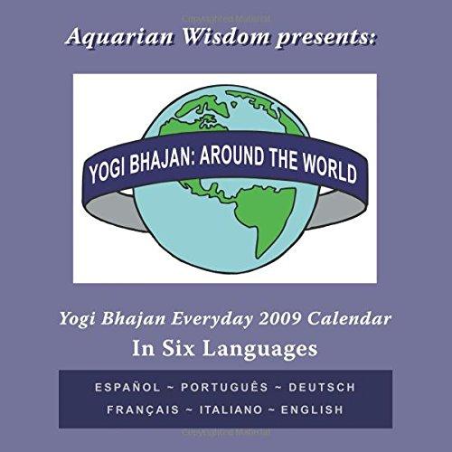 9780741451309: Yogi Bhajan: Around the World in 2009