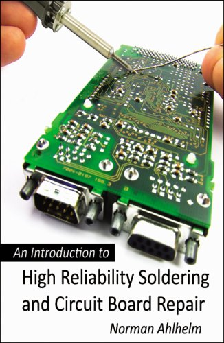 9780741451361: An Introduction to High Reliability Soldering and Circuit Board Repair