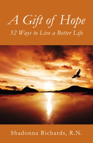 9780741451675: A Gift of Hope: 52 Ways to Live a Better Life