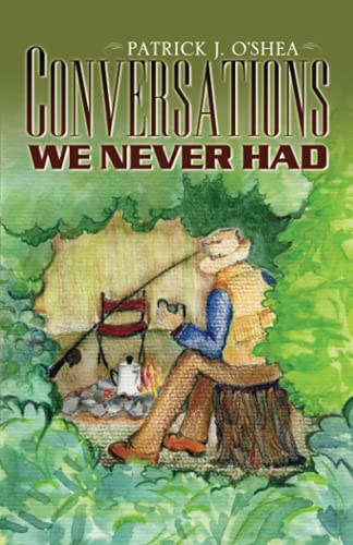 9780741451798: Conversations We Never Had