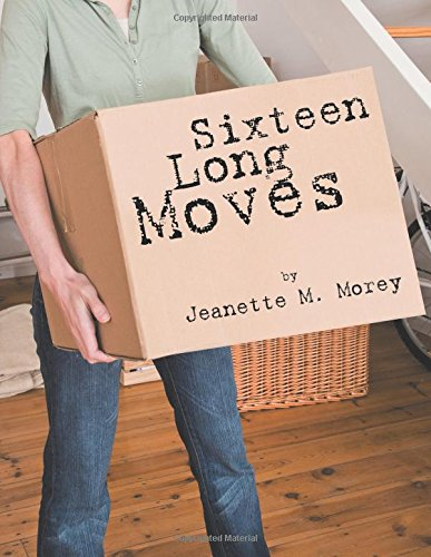 Sixteen Long Moves: Jeanette M. Morey