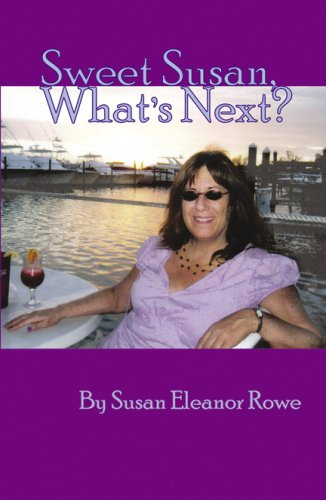 9780741452573: Sweet Susan, What's Next?
