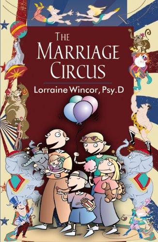 The Marriage Circus: Lorraine Wincor