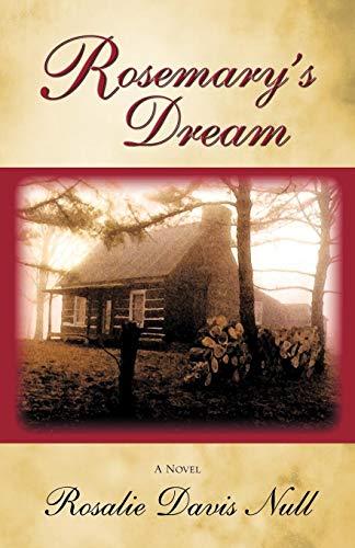 Rosemarys Dream: Rosalie Davis Null