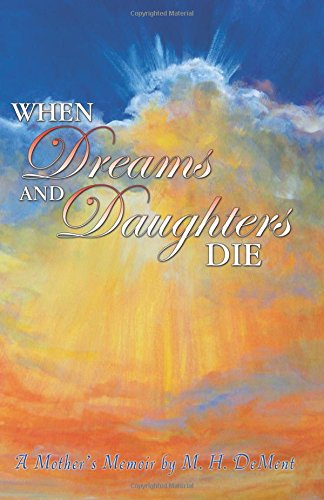 9780741453938: When Dreams and Daughers Die