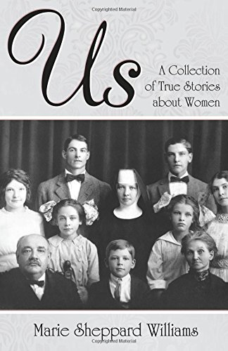9780741455239: Us: A Collection of True Stories about Women